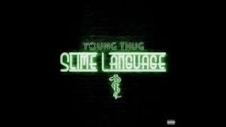 Young Thug type beat **Slime Language** (Prod.by Zayglo2x)