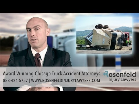 Award Winning Chicago Truck Accident Attorneys – Rosenfeld Injury Lawyers