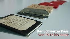 Der Schweizer Pass von 1915 bis heute