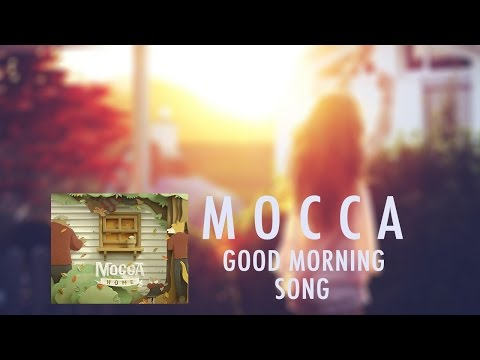 [HD LYRICS] MOCCA - Good Morning Song