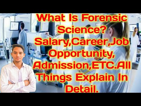 Forensic Science क्या Better है Career के लिये Admission,Salary,Job|| जानिये Detail मे | Hindi |2018
