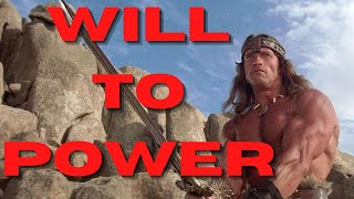 Conan The Barbarian Analysis - Part 1 - Nietzschean Will To Power