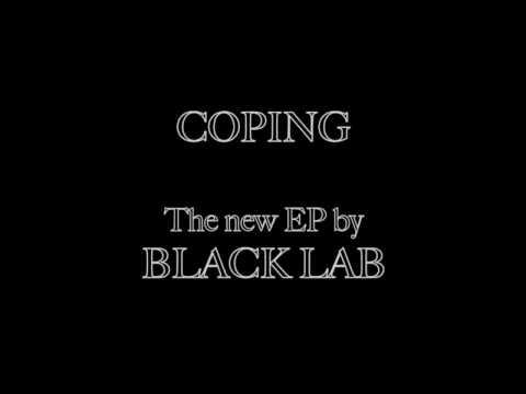 Coping by Black Lab [Full Album Stream]