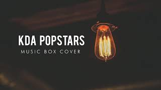 K/DA - POP/STARS: Relaxing Music Box Version