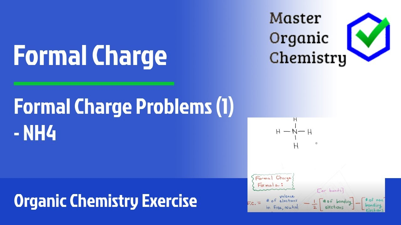Formal Charge Problems  1  - Nh4