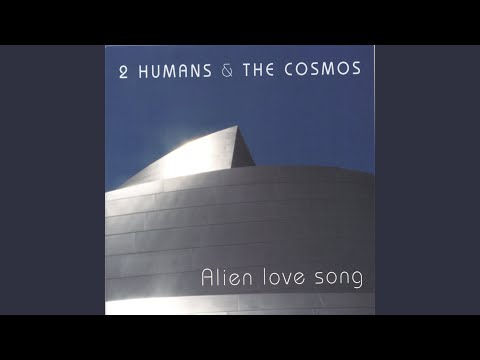 Alien love song