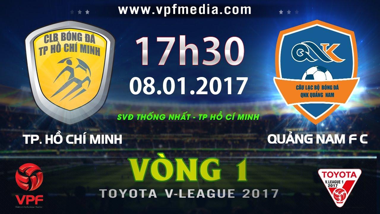Xem lại: TP Hồ Chí Minh vs QNK Quảng Nam