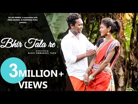 Bhir Tala re New Santhali song 2018 video