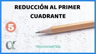 Reducción al primer cuadrante trigonometría ejercicios resueltos