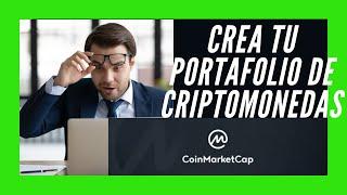 crea tu portafolio de criptomonedas  en coinmarket cap