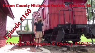 _Union County Historical Society – Creston, IA_ Episode 160 (Chicago Burlington & Quincy 13925)