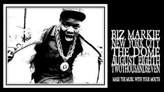 Biz Markie - Make The Music With Your Mouth, Biz (Harlem 2007)