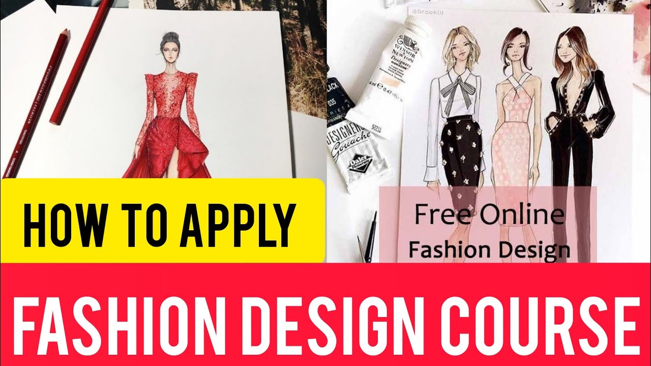 Free Online Fashion Designing Course Complete Details Youtube