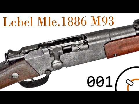 Small Arms Of WWI Primer 001*: French Lebel Mle. 1886 M93