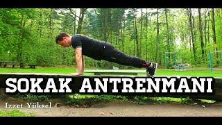 Ev, Sokak Antrenmani, street workout türkiye, temel fitness egzersiz hareketleri