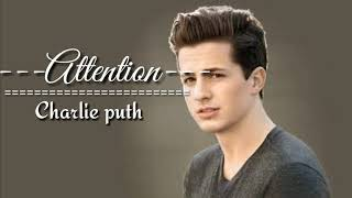 Lirik lagu Attention Charlie Puth