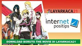 Cara Download Boruto The Movie Di Layarkaca21