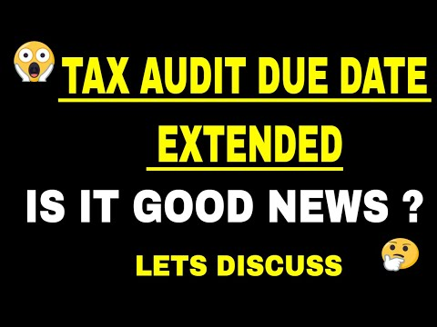 Audit report income tax return due date