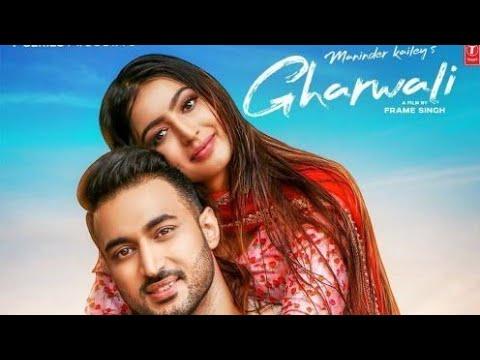 Gharwali-Maninder-Kailey-720p-(Mr-Jatt.Com).mp4