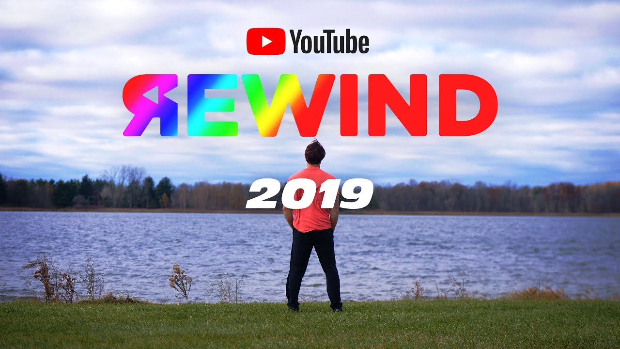 Youtube Rewind 2019 The Full Version Youtuberewind