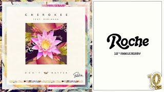 Cherokee - Don't Matter Feat Darianna Everett (FKJ Remix) Mp3