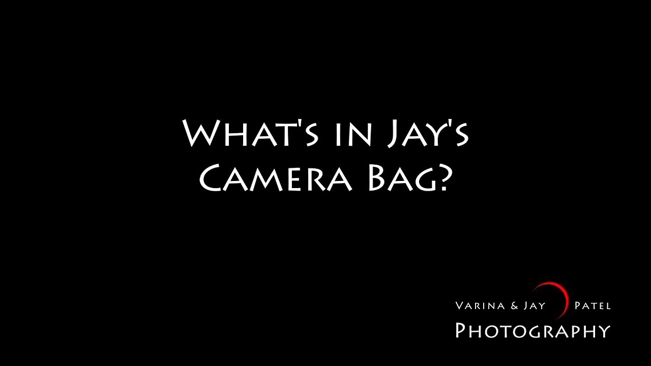 What is in Jay's Camera Bag?