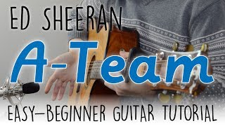 quotThe A Teamquot Easy Guitar Tutorial   Ed Sheeran  Chords amp Strumming   Easy Guitar Lesson