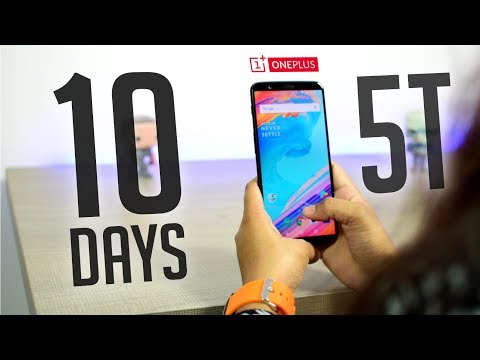 Oneplus 5T after 10 Days - It's Terrific