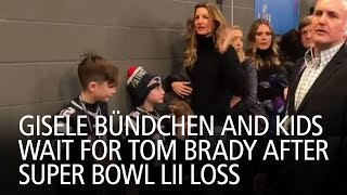Gisele Bündchen and Kids Wait for Tom Brady After Super Bowl LII Loss