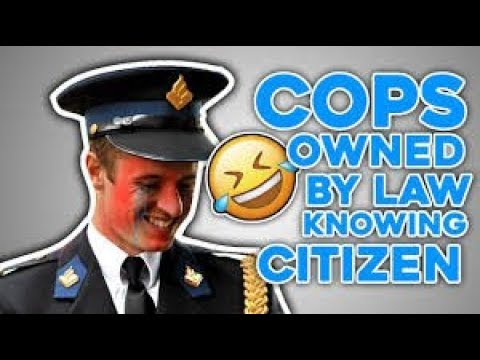 COPS GET OWNED BY LAW KNOWING CITIZEN -USE THEM OR LOSE THEM !
