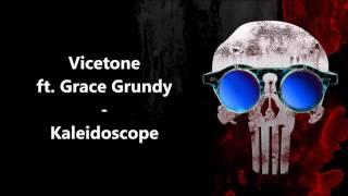 Vicetone ft. Grace Grundy - Kaleidoscope |HQ|