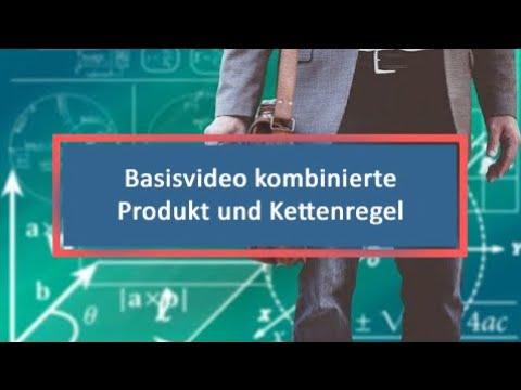 Basisvideo kombinierte Produkt und Kettenregel - YouTube