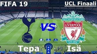 Mestarien Liiga Finaali Fifa 19 | Tottenham - Liverpool | Tepa vs Isä