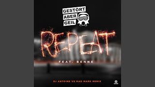 Repeat (DJ Antoine Vs. Mad Mark Remix)