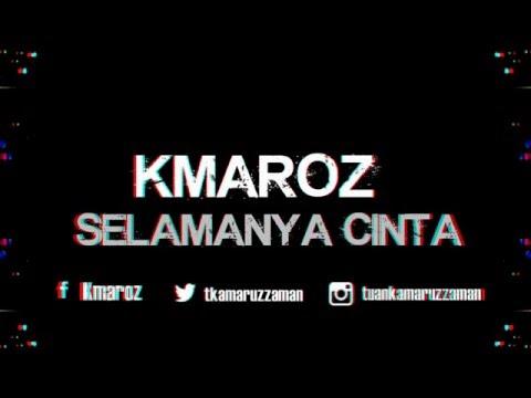 KMAROZ - SELAMANYA CINTA - LAGU CINTA TERBARU MALAYSIA 2016