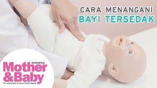 Cara Menangani Bayi Tersedak