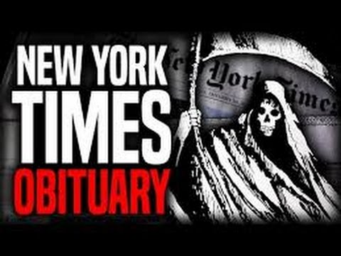 New York Times  An Obituary and Postmortem