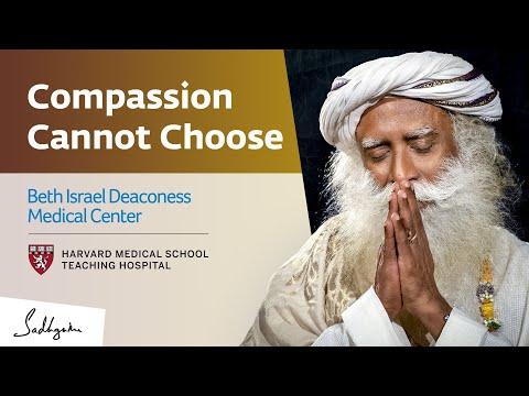 Harvard's BIDMC Panel: Compassion Cannot Choose | Sadhguru Center for a Conscious Planet
