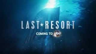 Last Resort New ABC Series Official Trailer (Premier 2012 Fall)