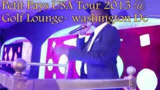 PETIT PAYS USA TOUR 2015: WASHINGTON DC
