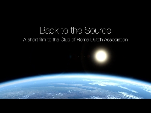 Back to the Source - A short film for the Club of Rome Dutch Association