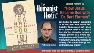 How Jesus became God on Humanist Hour