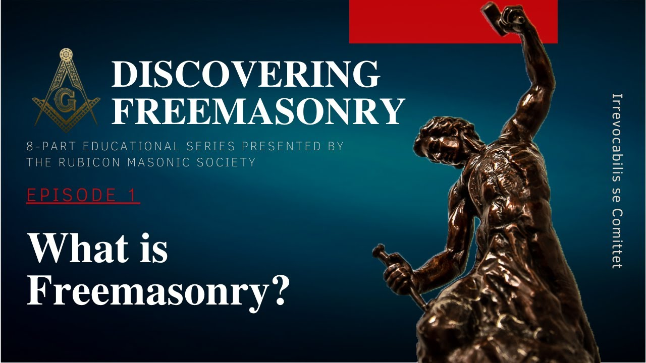Download Episode 1: What is Freemasonry?  Education by Rubicon Masonic Society.