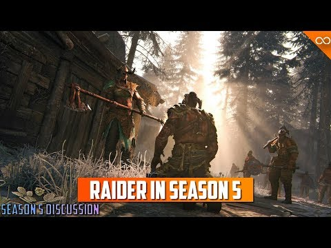 My Thoughts on Raider in Season 5 |