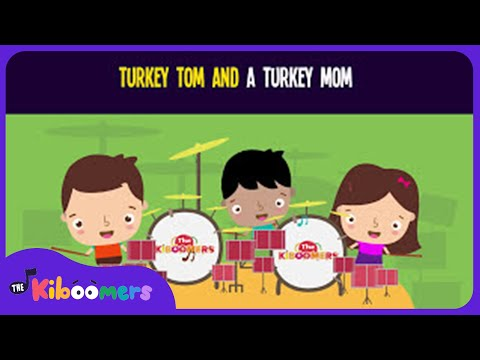 Turkey Tom and a Turkey Mom Song for Kids | Fun Thanksgiving Songs for Children | The Kiboomers