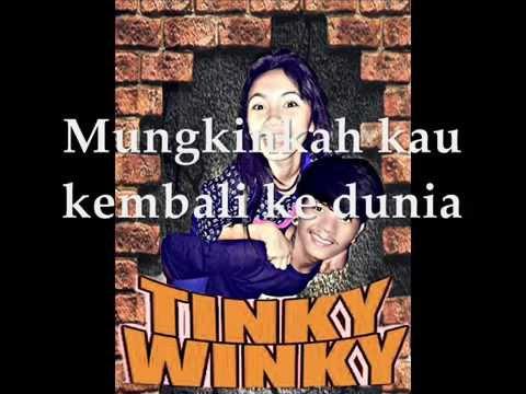TINKY WINKY - NAFAS TERAKHIRMU (R.I.P Natasya)