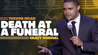 """Death At A Funeral"" - Trevor Noah - (Crazy Normal) LONGER RE-RELEASE"