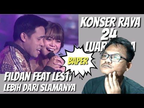 Fildan Feat Lesti Konser Raya 24 Luar Biasa - Lebih Dari Selamanya | Reaction Bung Jon