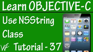 Free Objective C Programming Tutorial for Beginners 37 - NSString Class in Objective C