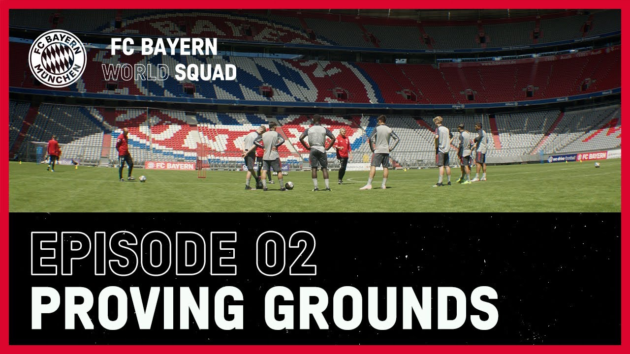 Download Proving Grounds | FC Bayern World Squad Episode 2